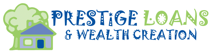 Prestige Loans & Wealth Creation